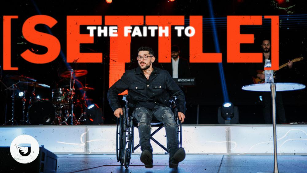 The Faith To Settle Image